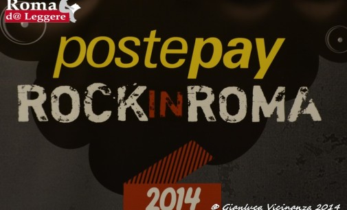 Rock In Roma 2014: la Capitale da periferia a centro del Rock europeo